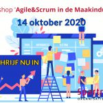 Workshop 'Agile & Scrum in de Maakindustrie' 14 oktober 2020